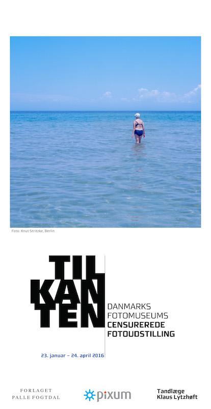 Exhibition Photographer Knut Stritzke to the Edge Winner Denmark